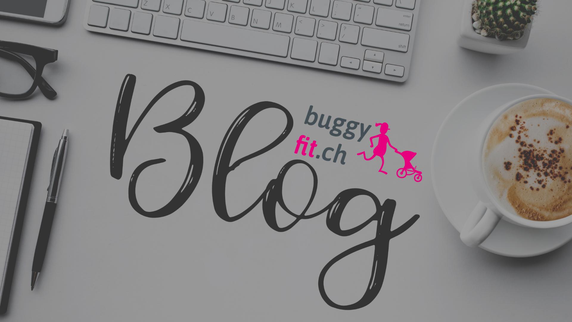 Willkommen auf dem buggyfit-Blog
